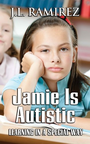 Cover for Jamie is Autistic by J.L. Ramirez