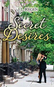 Cover for Secret Desires by J L Regen